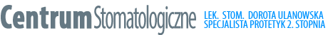 Stomatolog Tczew – D. Ulanowska – protetyka, implanty zębów, ortodoncja
